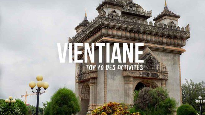 Que faire et voir à Vientiane? Top 10 des activités
